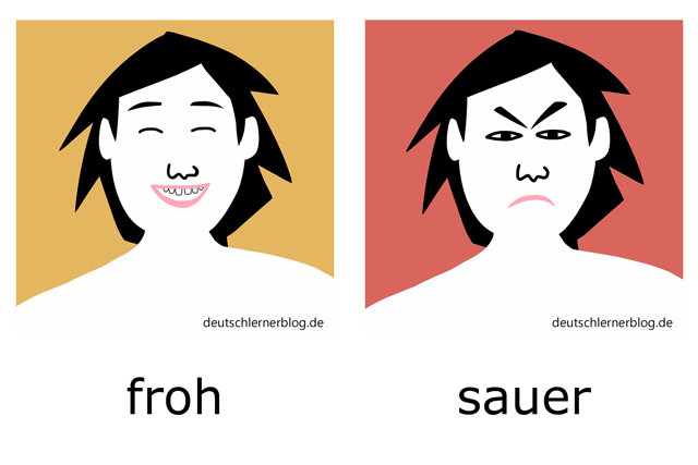 froh - sauer