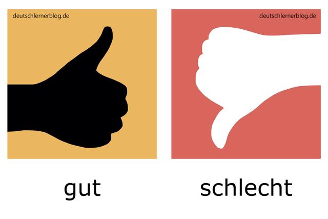 gut - schlecht - deutsche Adjektive illustriert