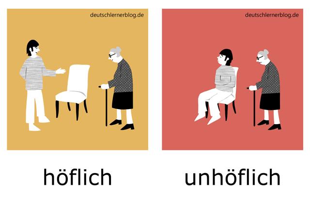höflich - unhöflich - Bilder Adjektive