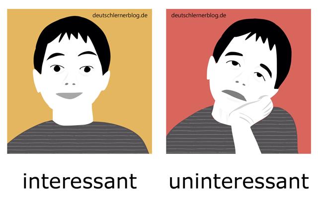 interessant - uninteressant - Blick - Adjektive