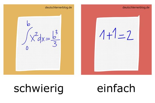 schwierig - einfach - Adjektive