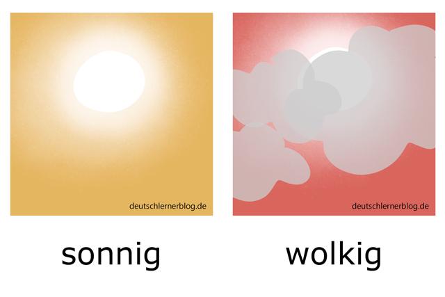 sonnig - wolkig - Adjektive