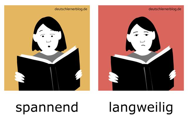 spannend - langweilig - Adjektive