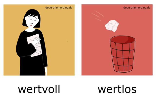 wertvoll - wertlos