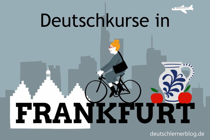 Deutschkurse in Frankfurt - Sprachschulen Frankfurt - Deutsch lernen in Frankfurt