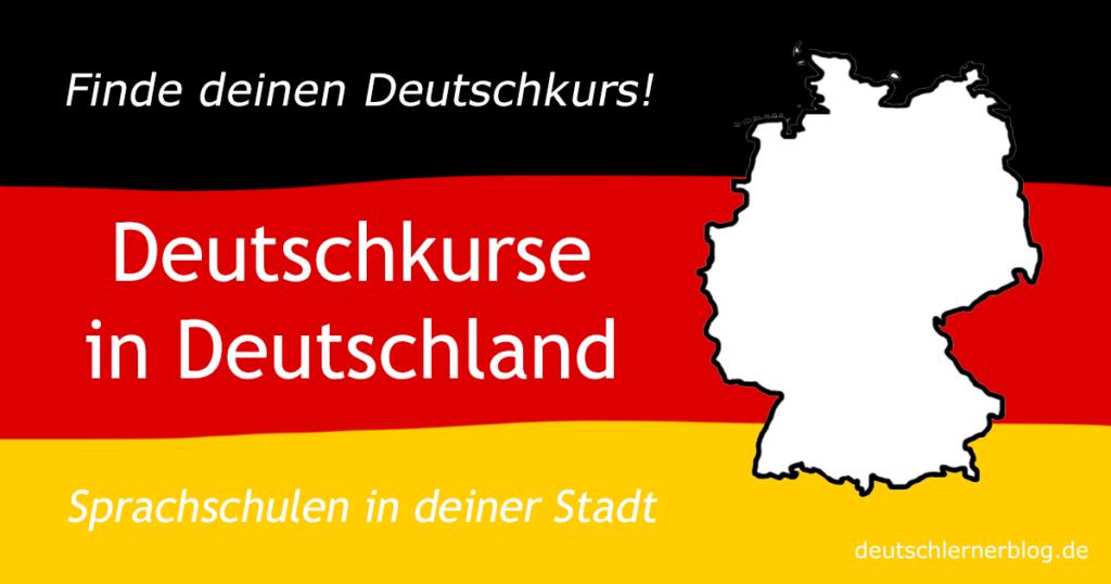 Deutschkurse in Deutschland - Sprachschulen in Deutschland