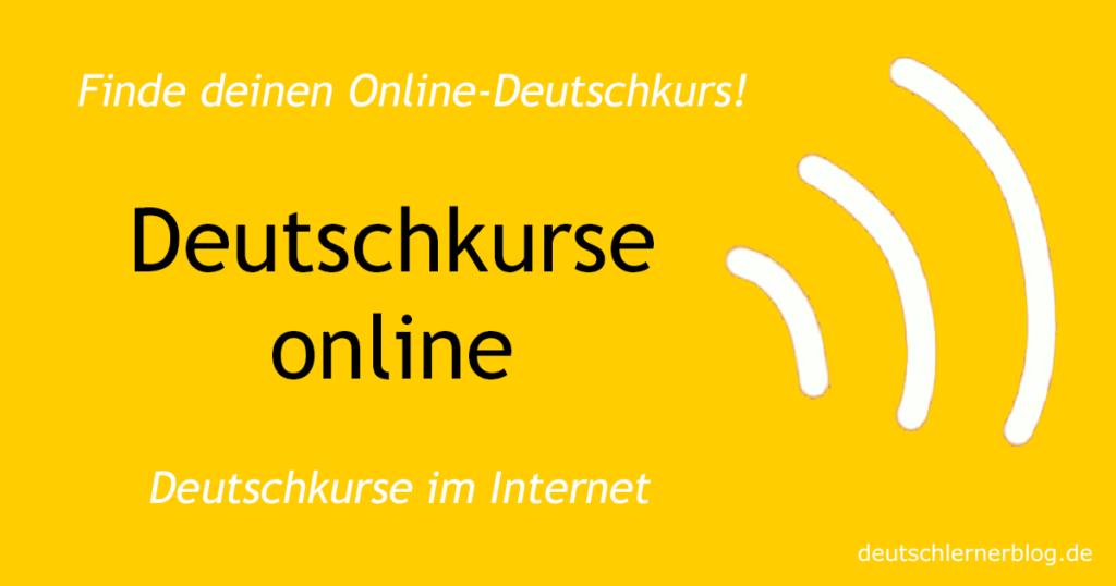Deutschkurse online - Sprachschulen online - Deutschkurs - Deutsch lernen im Internet