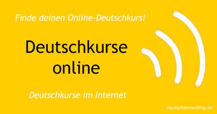 Deutschkurse online - Sprachschulen im Internet - Deutsch lernen