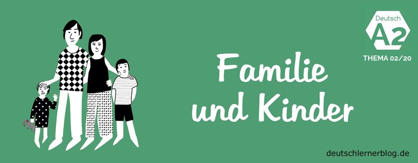 Familie und Kinder - Deutsch A2 - Sätze und Übungen