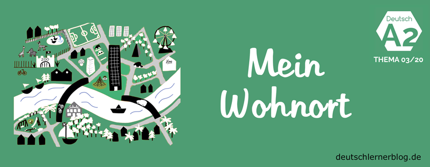Wohnort - Stadt - Dorf