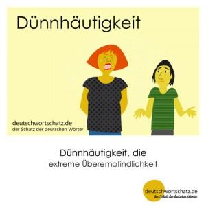 Dünnhäutigkeit - Wortschatz Deutsch Bilder
