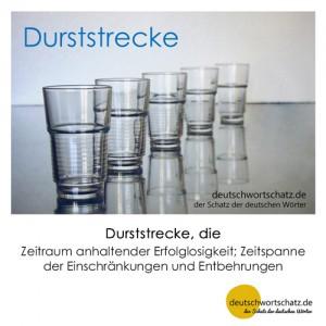 Durststrecke - Wortschatz Deutsch Bilder