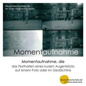 Momentaufnahme_Deutsch_lernen_deutschwortschatz_Galerie - Wortschatz Deutsch Bilder