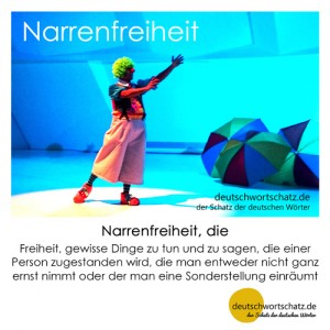 Narrenfreiheit - Wortschatz Deutsch Bilder
