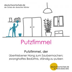 Putzfimmel - Wortschatz Deutsch Bilder