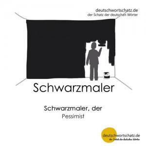 Schwarzmaler - Wortschatz Deutsch Bilder
