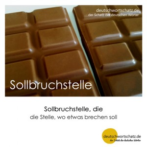 Sollbruchstelle - Wortschatz Deutsch Bilder