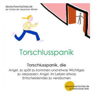 Torschlusspanik - Wortschatz Deutsch Bilder