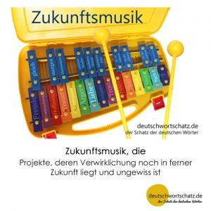 Zukunftsmusik - Wortschatz Deutsch Bilder
