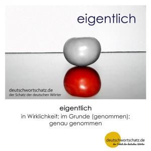 eigentlich - Wortschatz Deutsch Bilder