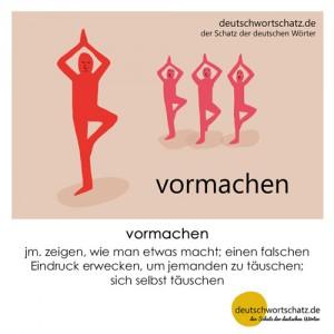 vormachen - Wortschatz Deutsch Bilder