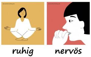 ruhig - nervös - Adjektive - Gegensatzpaare