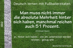 Deutsch lernen mit Fußballerzitaten 002 absolute Mehrheit 51 Prozent 640x427 jpg 70