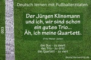 Deutsch lernen mit Fußballerzitaten 003 Trio Quartett 640x427 jpg 70