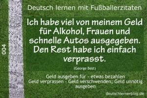 Deutsch lernen mit Fußballerzitaten 004 Geld verprassen 640x427 70