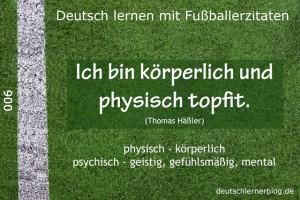 Deutsch lernen mit Fußballerzitaten 006 körperlich physisch 640x427 70