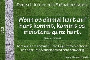 Deutsch lernen mit Fußballerzitaten 010 hart auf hart 3 3 640x427 70