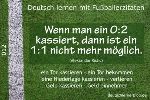 Deutsch lernen mit Fußballerzitaten 012 0 2 kassieren 1 zu 1 640x427 70