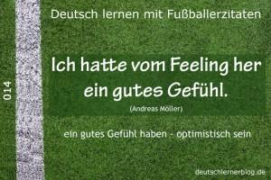 Deutsch lernen mit Fußballerzitaten 014 Gutes Gefühl vom Feeling her 640x427 70
