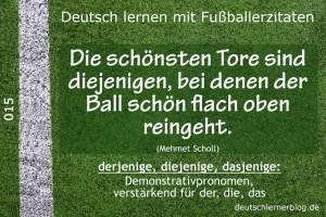 Deutsch lernen mit Fußballerzitaten 015 schön flach oben rein 640x427 70