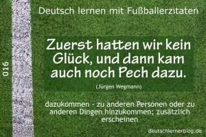 Deutsch lernen mit Fußballerzitaten 016 kein Glück Pech dazu 640x427 70