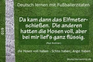 Deutsch lernen mit Fußballerzitaten 019 Hosen voll ganz flüssig 640x427 70