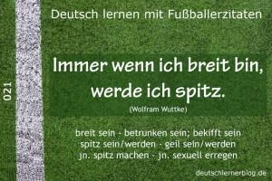 Deutsch lernen mit Fußballerzitaten 021 breit sein spitz werden 640x427 70