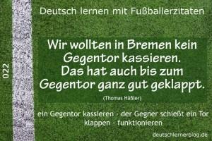 Deutsch lernen mit Fußballerzitaten 022 kein Gegentor bis zum Gegentor 640x427 70