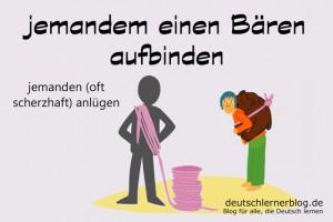 Bären aufbinden - Redewendungen Bilder deutschlernerblog