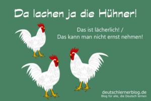 Da-lachen-ja-die-Hühner-Redewendungen-Redensarten-deutschlernerblog