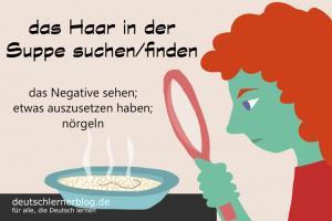 Haar-in-der-Suppe-suchen-finden-Redewendungen-deutschlernerblog