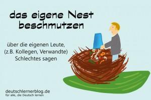 Nest beschmutzen Redewendungen Bilder deutschlernerblog