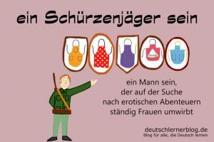Schürzenjäger Redewendungen Bilder deutschlernerblog