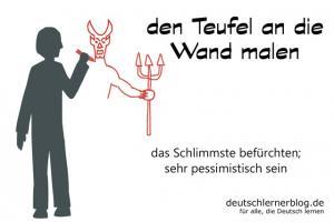 Teufel-an-die-Wand-malen-deutsche-Redewendungen-deutschlernerblog