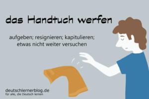 das-Handtuch-werfen-Redewendungen-deutschlernerblog