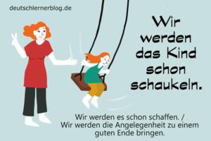 das-Kind-schon-schaukeln-Redewendungen-deutschlernerblog