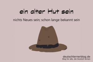 ein-alter-Hut-sein-Redewendungen-deutschlernerblog