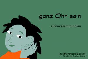 ganz-Ohr-sein-Redewendungen-deutschlernerblog