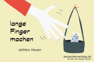 lange-Finger-machen-Redewendungen-deutschlernerblog