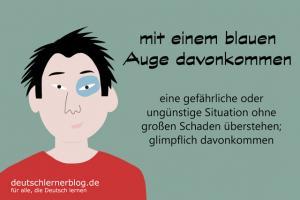 mit-einem-blauen-Auge-davonkommen-redewendung-deutschlernerblog